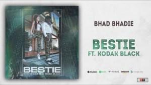 Bhad Bhabie - Bestie Ft. Kodak Black